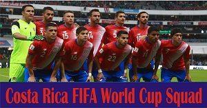 Costa Rica FIFA World Cup Squad