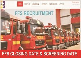 2018 Federal Fire Service (FFS) Recruitment Closing Date & Screening Date
