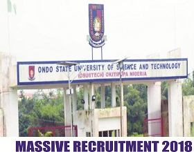 Ondo State University of Science and Technology (OSUSTECH) Recruitment 2018