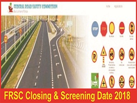 Federal Road Safety Corps (FRSC) Recruitment Application Closing & Screening Date