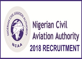 Nigerian Civil Aviation Authority (NCAA) Recruitment