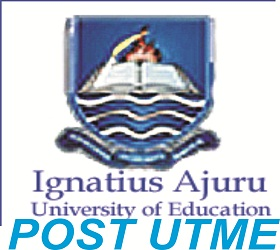 2018 Ignatus Ajuru University of Education Post UTME Screening