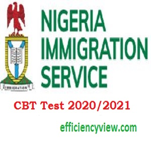 Nigerian Immigration Service Recruitment CBT Test 2020/2021 for Shortlisted Candidates