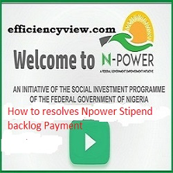 How to resolves Npower Stipend backlog Payment issues