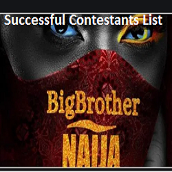Photo of Big Brother Naija (BBN) online Audition Successful Shortlisted Contestants/Candidates 2020 check here
