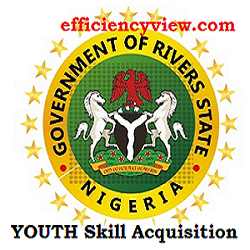 Photo of Rivers State Government Skill Acquisition Training Program Registration Form Portal 2020/2021 apply here