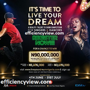 Photo of Live Your Dream Tv Show 2020 Application Form is out register to win ₦40 MILLION and a house in lekki